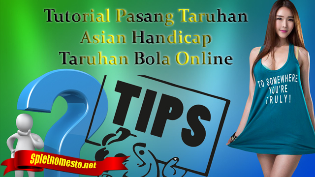 Tutorial Taruhan Handicap